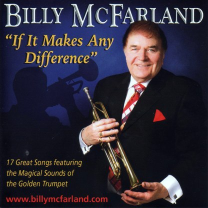 Billy McFarland If It Makes Any Difference CD