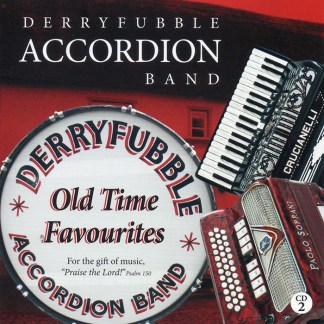 Derryfubble Accordion Band Old Time Favourites CD