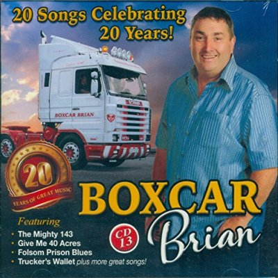 Boxcar Brian 20 Songs Celebrating 20 Years CD 13