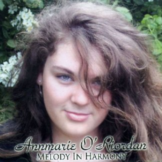 Annmarie O'Riordan Melody In Harmony CD