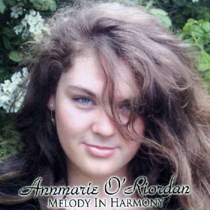 Annmarie O'Riordan Melody In Harmony CD