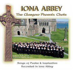 Iona Abbey Glasgow Phoenix Choir CD