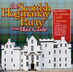 The Scottish Hogmanay Party from Blair Castle CD
