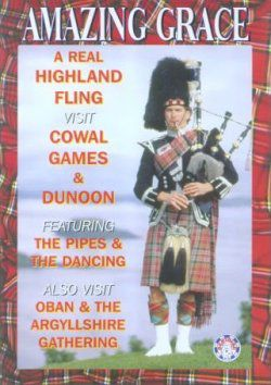 Amazing Grace A Real Highland Fling DVD