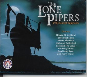 The Lone Pipers Of The Scottish Regiment CD