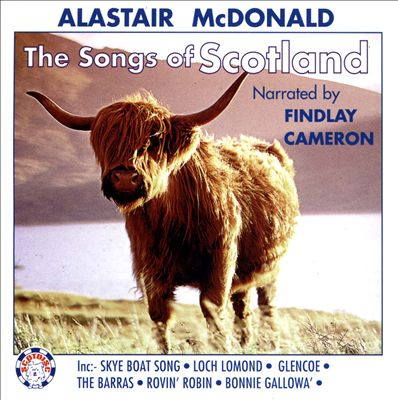 The Song of Scotland Alastair McDonald CD