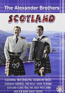 The Alexander Brothers Scotland DVD