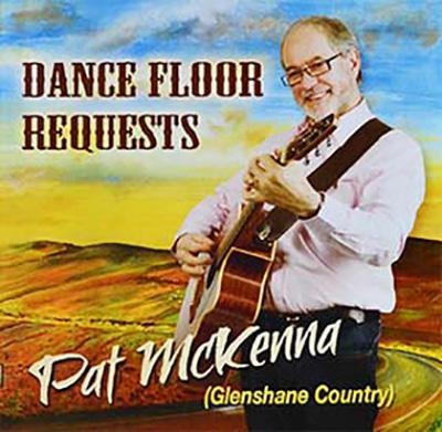 Pat McKenna And Glenshane Country Dance Floor Requests CD