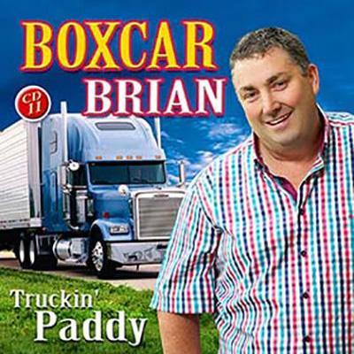 Boxcar Brian Truckin' Paddy CD