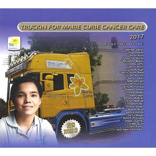 Marie Curie Trucking For Cancer 2017 Double CD