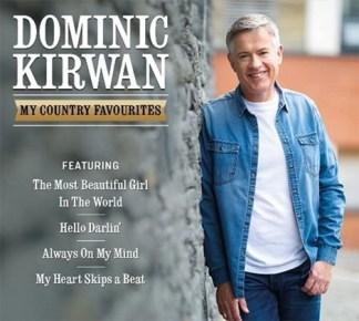 Dominic Kirwan My Country Favourites CD