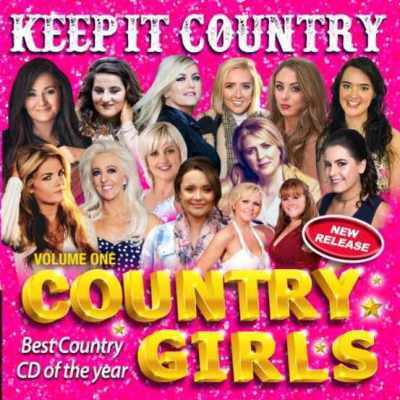 Keep It Country Country Girls CD Volume 1