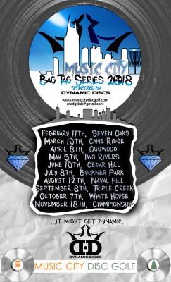 Music City Bag Tag Series 2018 Sponsored by Dynamic Disc