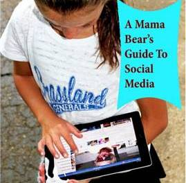 A Mama Bear's Guide To Social Media