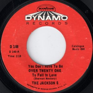 """buy vinyl 7"""" single The Jackson 5 - You Don't Have To Be 21 to Fall in Love on Dynamo records"""