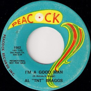 продаю пластинку Al TNT Braggs - I'm A Good Man, Peacock records promo