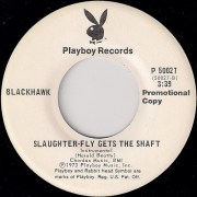 винил на продажу Blackhawk - Slaughter-Fly Gets The Shaft, Playboy records
