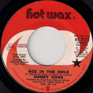 Honey Cone - Ace In The Hole, Hot Wax Promo Copy 7""