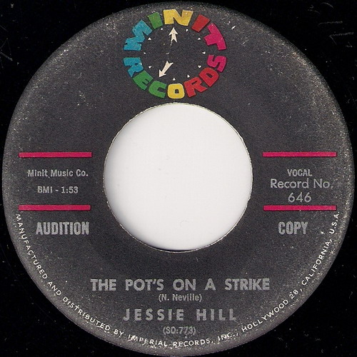 Jessie Hill - The Pot's On The Strike, Minit Records 7""
