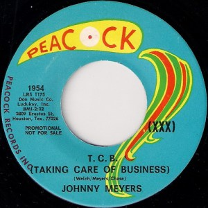 """Johnny Meyers - T.C.B. Taking Care Of Business, Peacock 7"""""""