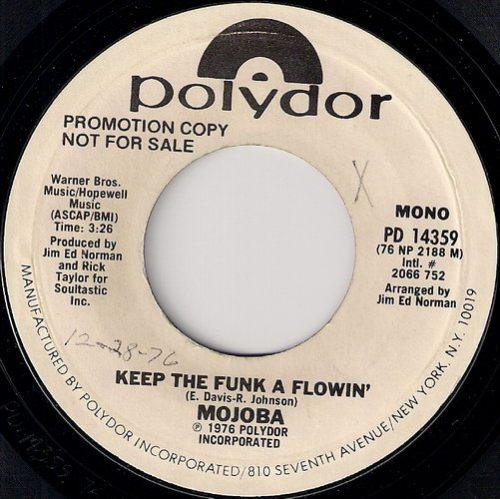 """Mojoba - Keep the Funk a Flowin', Polydor 7"""""""