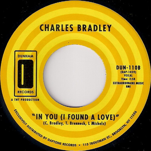 Charles Bradley - In You (I Found A Love), Dunham 45