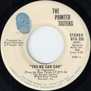 The Pointer Sisters - Yes We Can Can, Blue Thumb 45