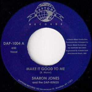 Sharon Jones And The Dap-Kings - Make It Good To Me, Daptone 45
