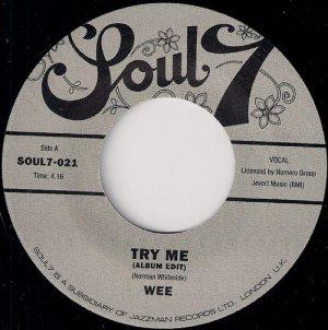 Wee - Try Me (Album Edit), Soul 7 45