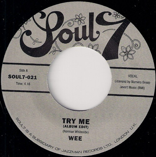 Wee - Try Me (Album Edit), Soul 7 45