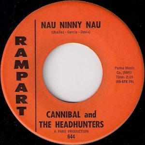 Cannibal And The Headhunters - Nau Ninny Nau, Rampart 45