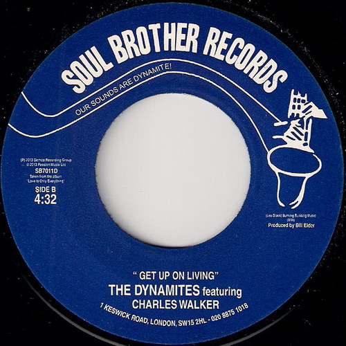 Charles Walker & The Dynamites - Get Up On Living, Soul Brother Records 45