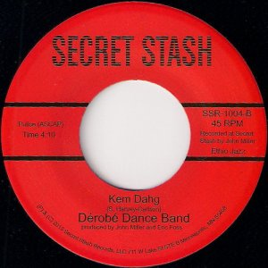 Derobe Dance Band - Kem Dahg, Secret Stash 45