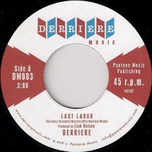 Derriere – Last Laugh, Derriere 45
