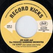 Joe Kane And The Privates Hammond Orchestra - I'm Sorry (Can I Please Come Home), Record Kicks 45