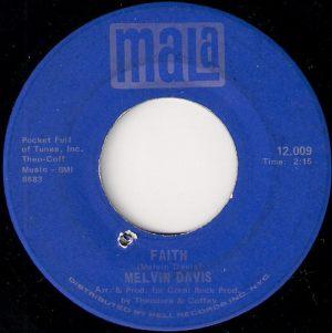 Melvin Davis - Faith, Mala 45