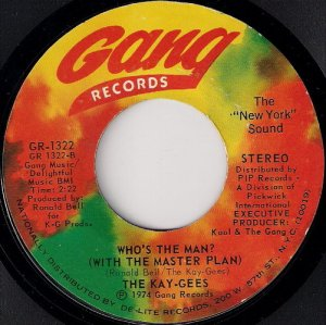 The Kay-Gees - Who's The Man (With The Master Plan), Gang 45