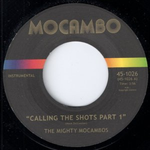 The Mighty Mocambos - Calling The Shots, Mocambo 45