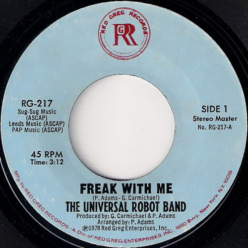 The Universal Robot Band - Freak With Me, Red Greg 45