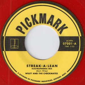 Wiley & The Checkmates - Streak A Lean, Pickmark 45