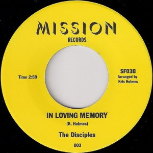 William Joseph Fowler & The Disciples - In Loving Memory, Mission 45