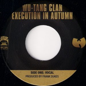 Wu Tang Clan - Execution In Autumn, Soul Temple 45