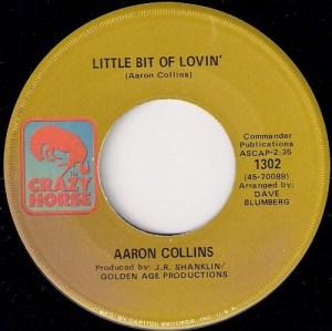 Aaron Collins - Little Bit Of Lovin', Crazy Horse 45