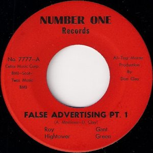 Roy Hightower & Gant Green - False Advertising Pt. 1, Number One 45