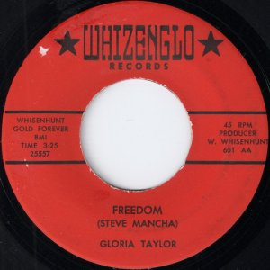 Gloria Taylor - Freedom, Whizenglo Records 45