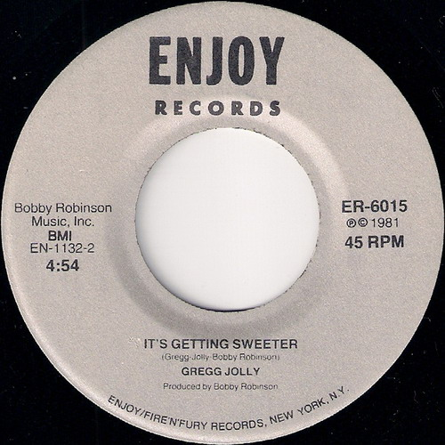 Gregg Jolly - It's Getting Sweeter, Enjoy 45