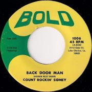 Count Rockin' Sidney - Back Door Man (Woman Next Door), Bold 45