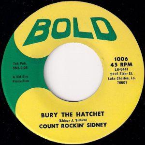 Count Rockin' Sidney - Bury The Hatchet, Bold 45