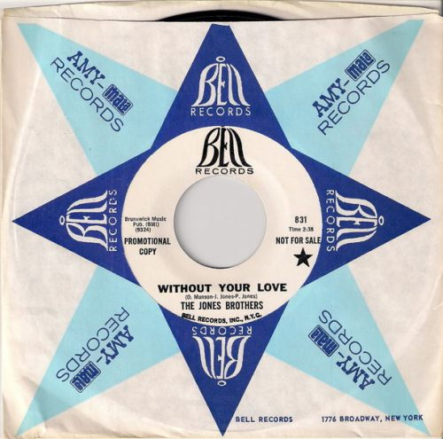 The Jones Brothers - Without Your Love, Bell 45 CS