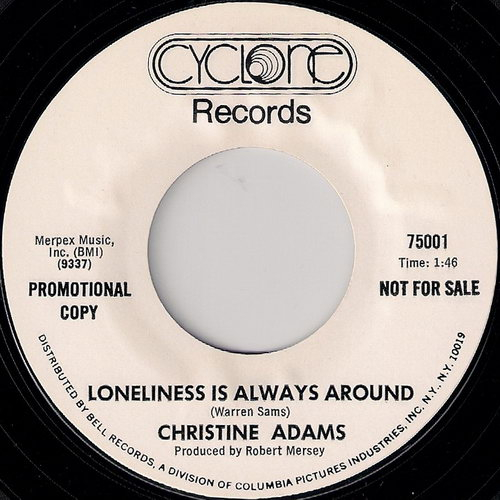 Christine Adams - Loneliness Is Always Around, Cyclone Promo 45